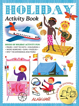 Alain Gree Holiday Activity Book